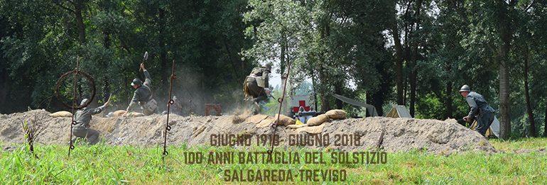 Rievocazione Storica a Salgareda: la Battaglia del Solstizio 100 anni dopo!