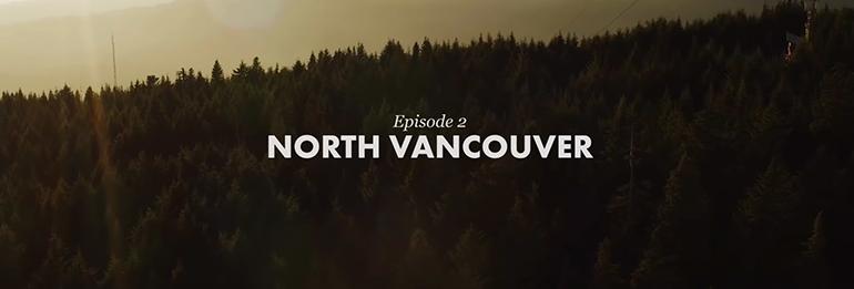 "BC Bike Race ""Showcase Series"" – Episode 2 – NORTH VANCOUVER"