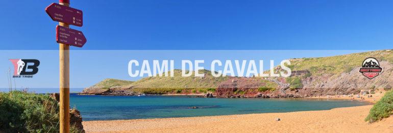 Itinerari: alla scoperta del Camì de Cavalls, Menorca